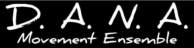 The DANA Movement Ensemble